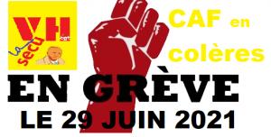 Le 29 juin 2021, colère dans les CAF en grèves…